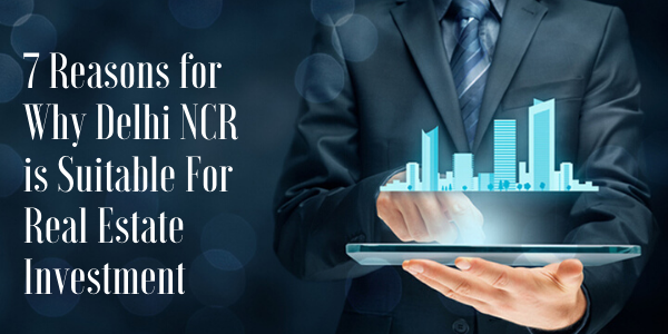delhi ncrsuitable for real estate investment